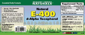 Healthy Choice Naturals Natural E-400 D-Alpha Tocopherol - supplement