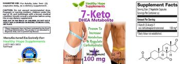 Healthy Hope Supplements 7-Keto DHEA Metabolite 100 mg - supplement