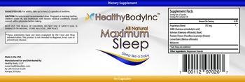 HealthyBodyInc All Natural Maximum Sleep - supplement