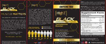 High T High T Black Hardcore Formulation Caffeine Free - supplement