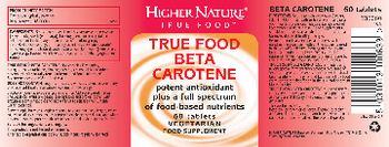 Higher Nature True Food Beta Carotene - food supplement