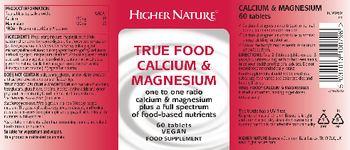 Higher Nature True Food Calcium & Magnesium - food supplement