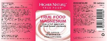 Higher Nature True Food Magnesium - food supplement